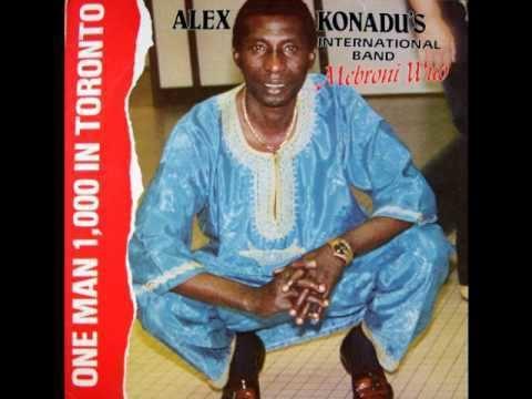 Alex Konadu Alex Konadus International Band Mebroni Wuo YouTube