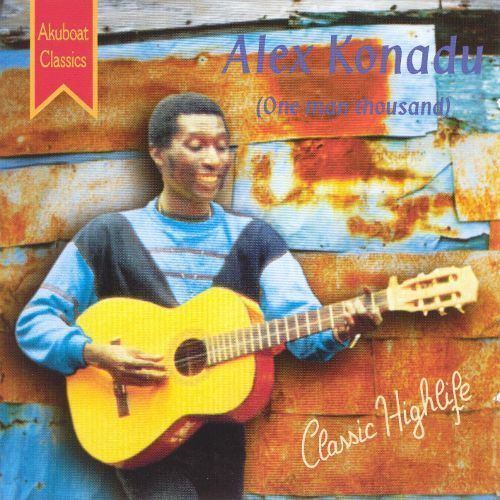 Alex Konadu One Man Thousand Alex Konadu Songs Reviews Credits AllMusic