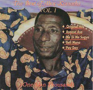 Alex Konadu Alex Konadu The Best Of Alex Konadu One Man Thousand Vol 1 CD