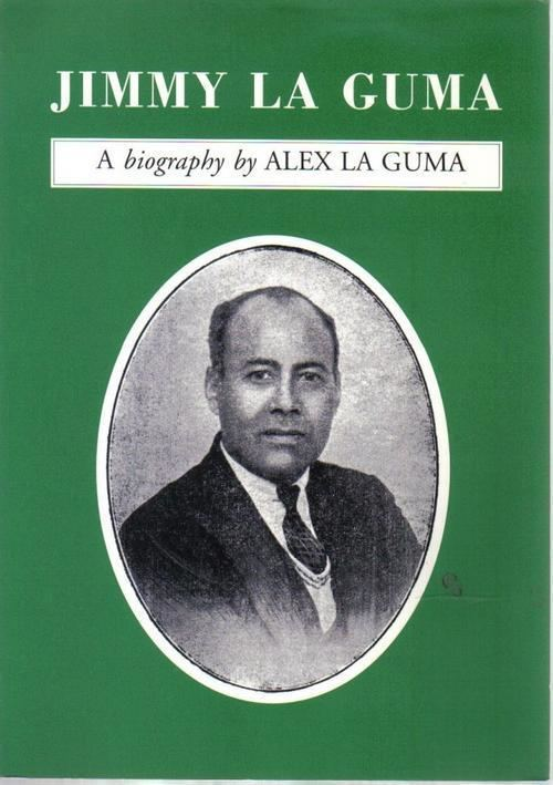 Alex La Guma Africana Books Jimmy La GumaA Biography By Alex La Guma