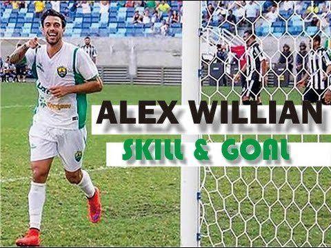 Alex Willian ALEX WILLIAN SKILL GOAL YANG HARUS DIKETAHUI BOBOTOH YouTube