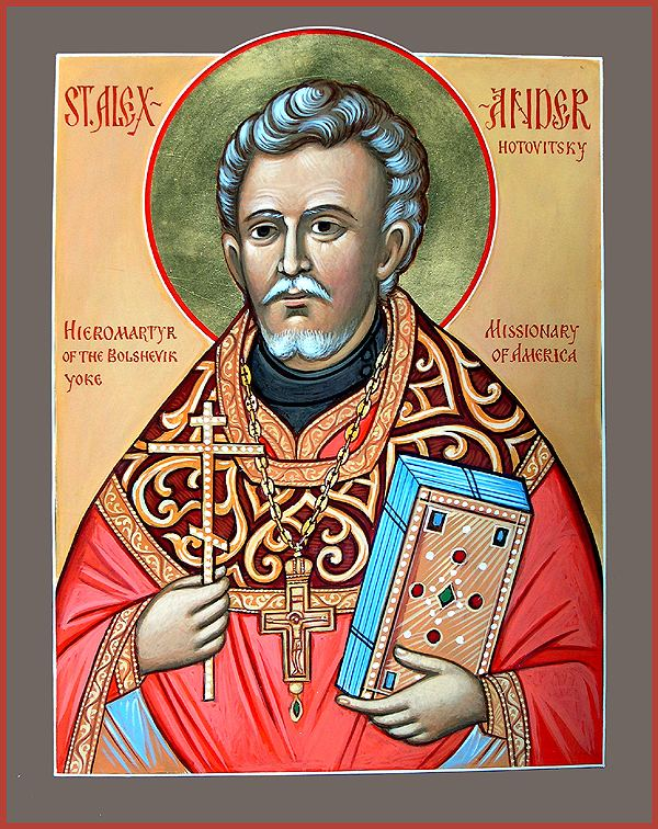 Alexander Hotovitzky Glorification of the Priestmartyr Alexander Hotovitzky Orthodox