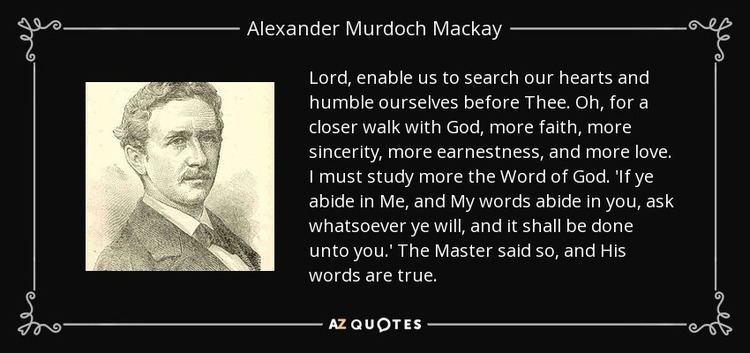 Alexander Murdoch Mackay TOP 7 QUOTES BY ALEXANDER MURDOCH MACKAY AZ Quotes