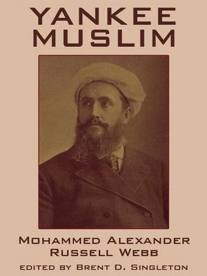 Alexander Russell Webb The American Muslim TAM