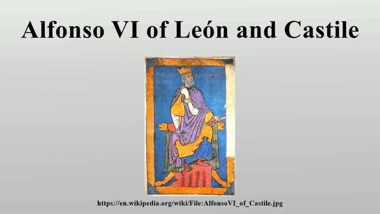 Alfonso VI of León and Castile Alfonso VI of Len and Castile YouTube