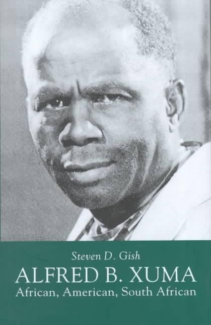 Alfred Bitini Xuma Booktopia Alfred B Xuma African American South African by