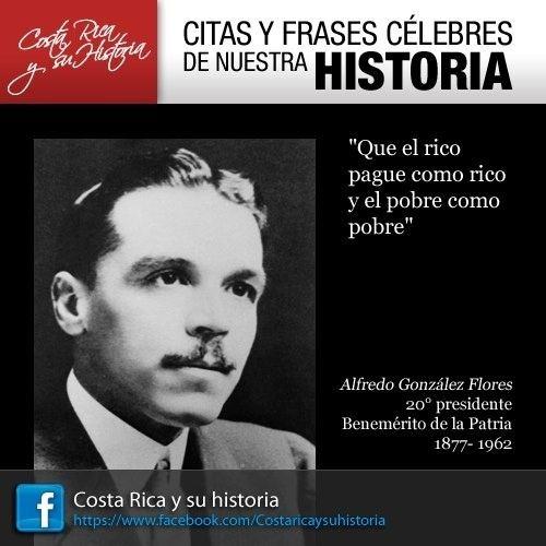 Alfredo Gonzalez Flores Alfredo Gonzalez Flores Citas y Frases Clebres de Costa