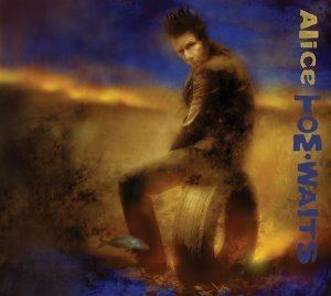 Alice (Tom Waits album) httpsuploadwikimediaorgwikipediaendd2Tom