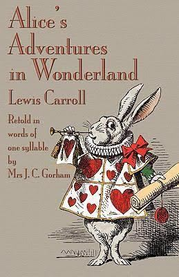 Alice's Adventures in Wonderland retold in words of one syllable t2gstaticcomimagesqtbnANd9GcQ6Q6uE1bmUREHe