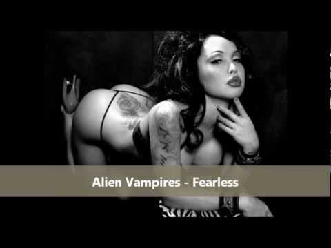 Alien Vampires Alien Vampires Fearless 2010 YouTube