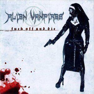 Alien Vampires Alien Vampires Free listening videos concerts stats and photos