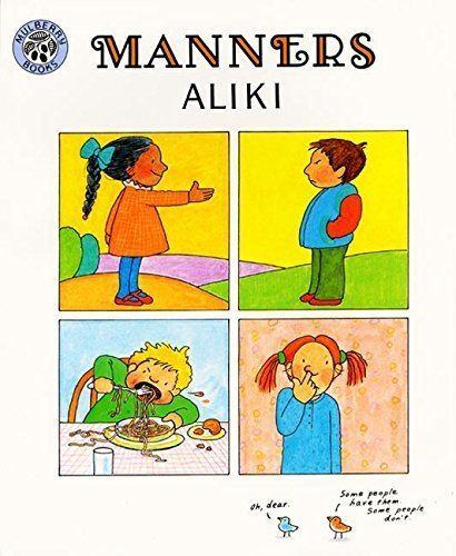 Aliki Brandenberg Manners Aliki 9780688045791 Amazoncom Books