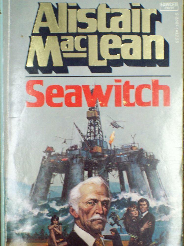 Alistair MacLean Seawitch by Alistair MacLean Gayle and Books