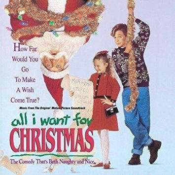 All I Want for Christmas (film) Soundtrack Bruce Broughton All I Want For Christmas 1991 Film