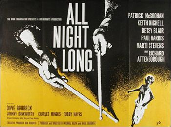 All Night Long (1962 film) All About Iago All Night Long 1962 Prowler Needs a Jump