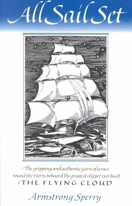 All Sail Set: A Romance of the Flying Cloud t3gstaticcomimagesqtbnANd9GcROLHBUlT8zAeUMYM