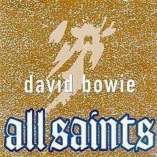 All Saints (David Bowie album) httpsuploadwikimediaorgwikipediaenthumb6