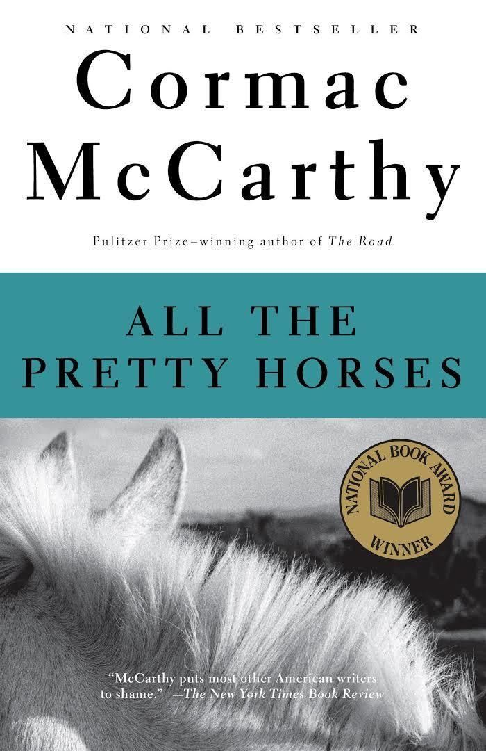 All the Pretty Horses (novel) t1gstaticcomimagesqtbnANd9GcRxlZX0953pAoVOHj
