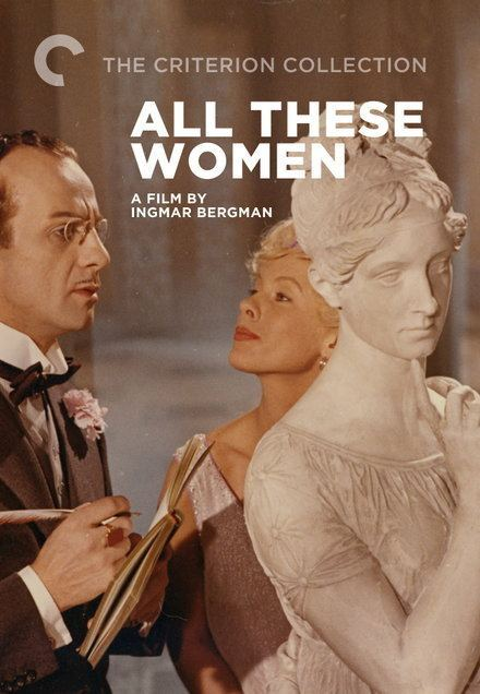 All These Women Ingmar Bergmans All These Women