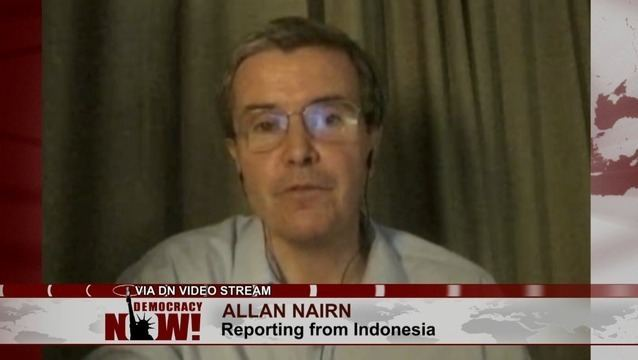 Allan Nairn Journalist Allan Nairn Threatened for Exposing Indonesian