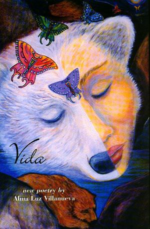 Alma Luz Villanueva Vida and Other Poems by Alma Luz Villanueva