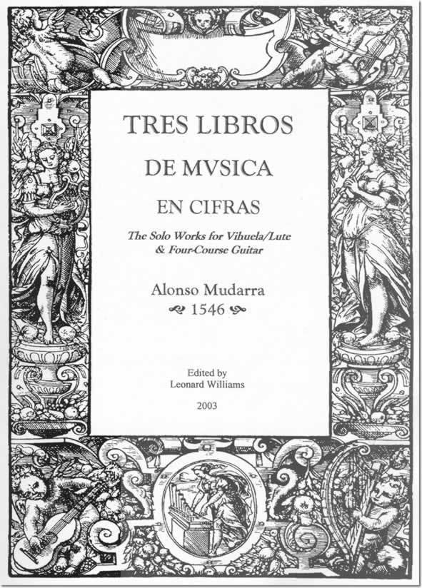 Alonso Mudarra The Complete Solo Works of Alonso Mudarra