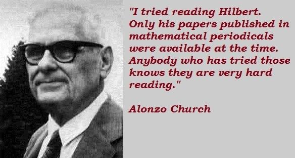 Alonzo Church Alonzo Church39s quotes famous and not much QuotationOf