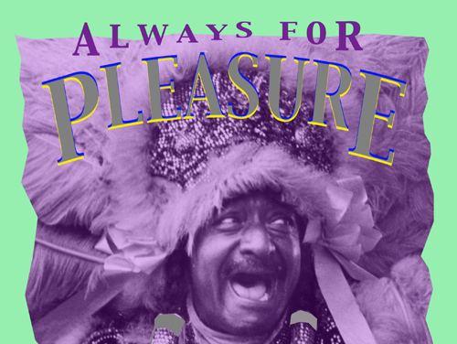 Always for Pleasure Always For Pleasure 1978 Les Blank Films