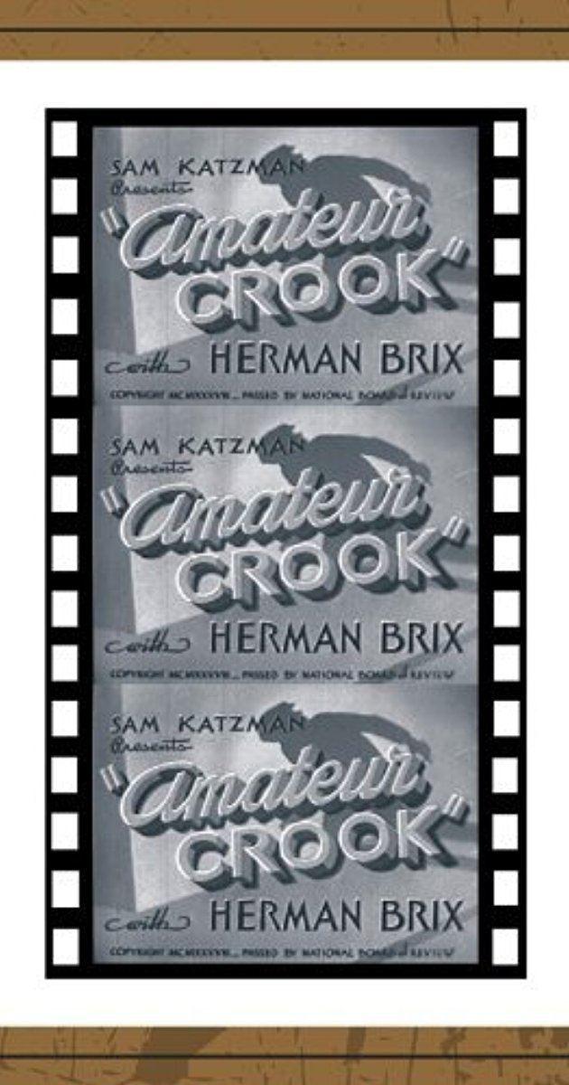 Amateur Crook Amateur Crook 1937 IMDb