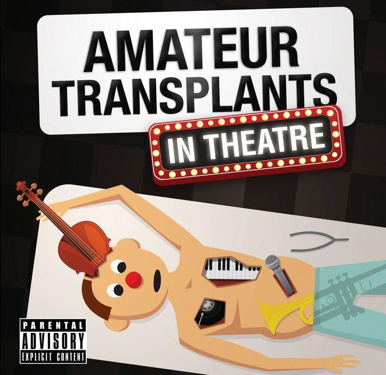 Amateur transplants tickets