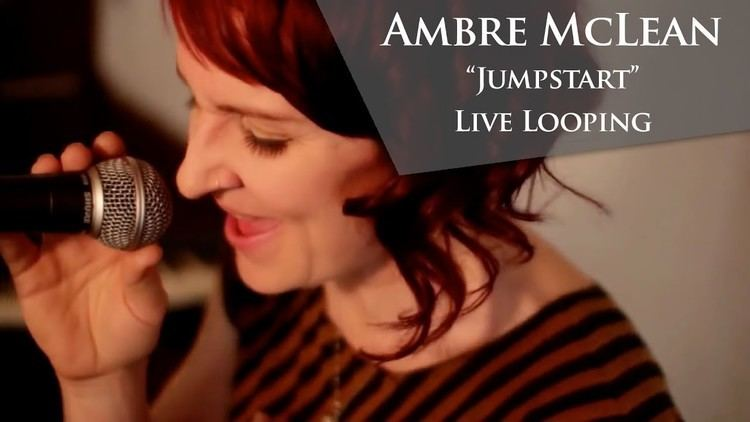 Ambre McLean Ambre McLean Jumpstart live looping YouTube