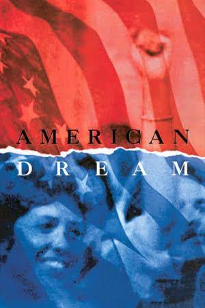 American Dream (film) t3gstaticcomimagesqtbnANd9GcS2UHioSBMGB7RT