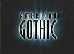 American Gothic (1995 TV series) American Gothic 1995 TV series Wikipedia
