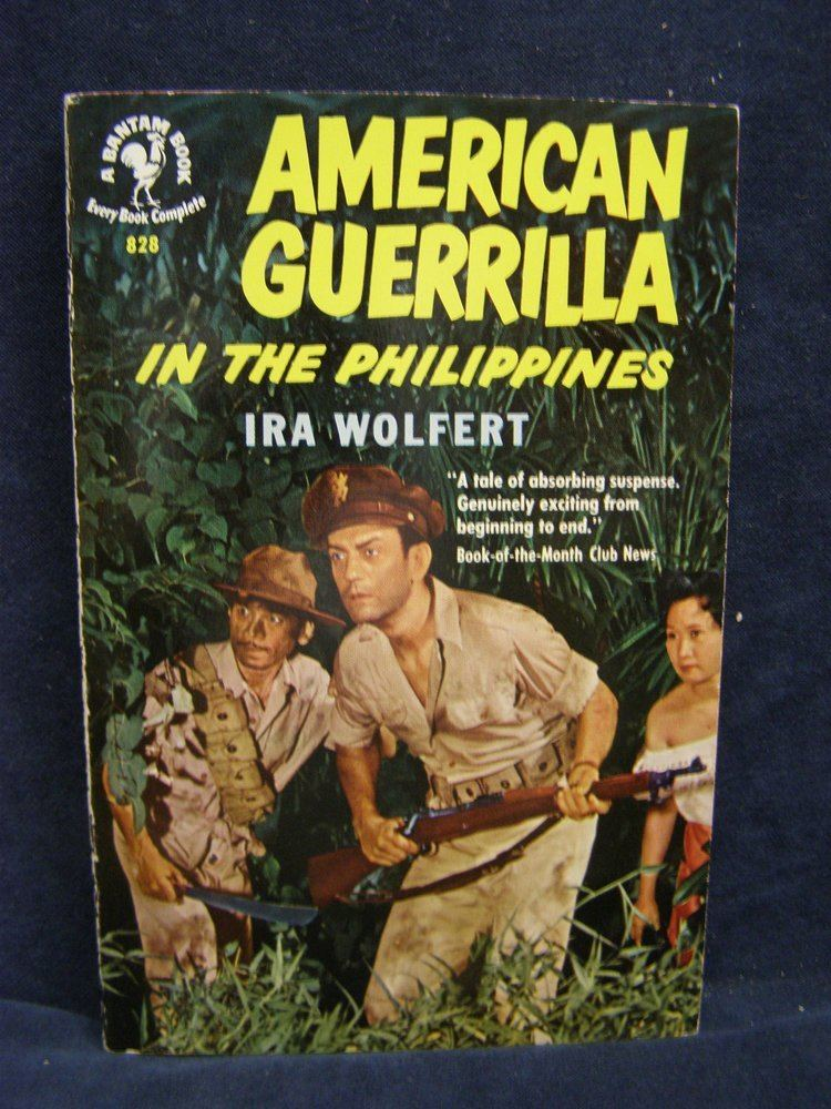 American Guerrilla in the Philippines American guerrilla in the Philippines Bantam Book Ira Wolfert