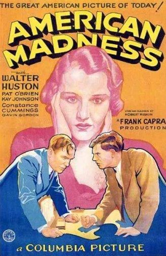 American Madness American Madness 1932 Journeys in Classic Film
