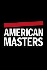 American Masters imagepbsorgcontentchannels4DQonQiQxfoWZiaPvAs