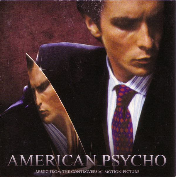 American Psycho: Music from the Controversial Motion Picture httpsimgdiscogscomoiT9rmV1nPZaxa3t7uCKJngk3o