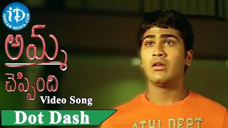 Amma Cheppindi Dot Dash Song Amma Cheppindi Movie Songs Sharwanand Sriya Reddy