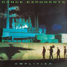 Amplifier (Dance Exponents album) httpsuploadwikimediaorgwikipediaenthumba