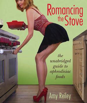 Amy Reiley Romancing the Stove by Amy Reiley Life of Reiley