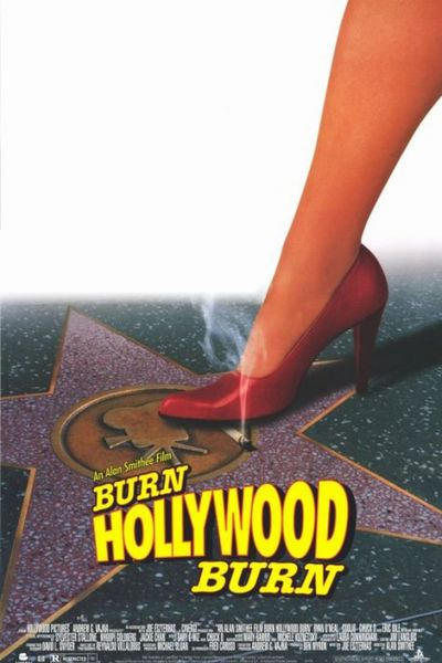 An Alan Smithee Film: Burn Hollywood Burn An Alan Smithee Film Burn Hollywood Burn Movie Review 1998 Roger