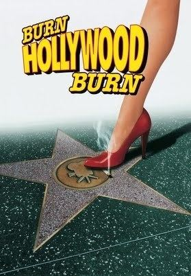 An Alan Smithee Film: Burn Hollywood Burn An Alan Smithee Film Burn Hollywood Burn YouTube