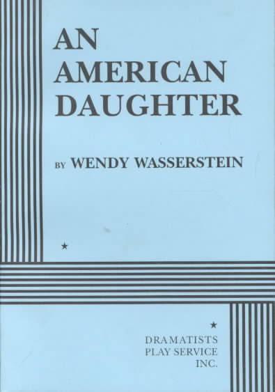 An American Daughter t1gstaticcomimagesqtbnANd9GcQqdzT0FaVgywpNs