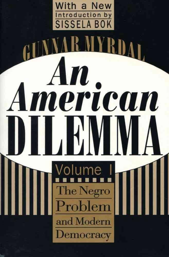 An American Dilemma t0gstaticcomimagesqtbnANd9GcQyognqIu5ob8LNb0