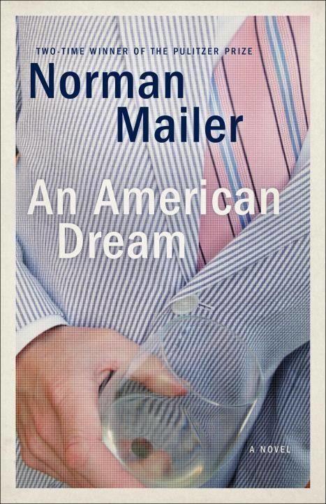An American Dream (novel) t3gstaticcomimagesqtbnANd9GcScXdzI8BdpQLwB0m