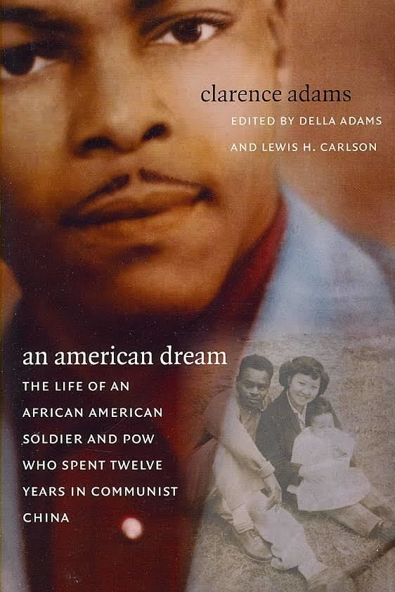 An American Dream: The Life of an African American Soldier and POW Who Spent Twelve Years in Communist China t1gstaticcomimagesqtbnANd9GcSX2Wa8cLr9E1hEiu