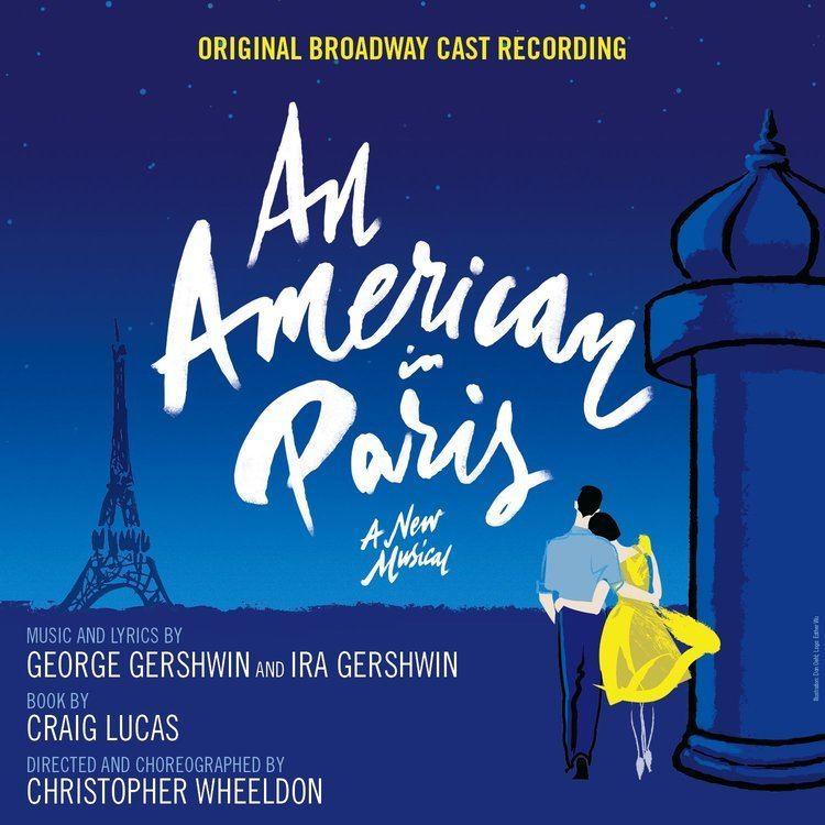 An American in Paris (musical) cdnsmehostnetmasterworksbroadwaycom45pressprod