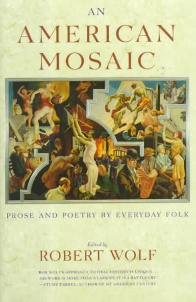 An American Mosaic: Prose and Poetry by Everyday Folk t2gstaticcomimagesqtbnANd9GcTcRTq8ox9z4Jcoe