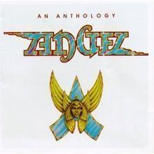 An Anthology (Angel album) httpsuploadwikimediaorgwikipediaenthumb0