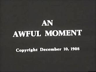 An Awful Moment An Awful Moment Wikipedia